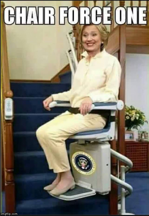 Now in operation | . . | image tagged in hillary clinton,funny meme,laughs,jokes,chair force one,air force one | made w/ Imgflip meme maker