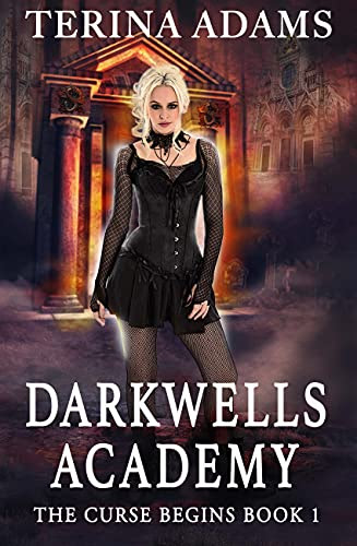 Cover for 'Darkwells Academy: The Curse Begins'