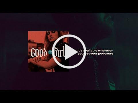 Good For A Girl Podcast Video Trailer
