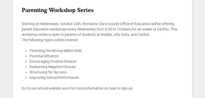 Parenting Workshop Series Starting on Wednesday, October 24th, the Santa Clara County Office of...