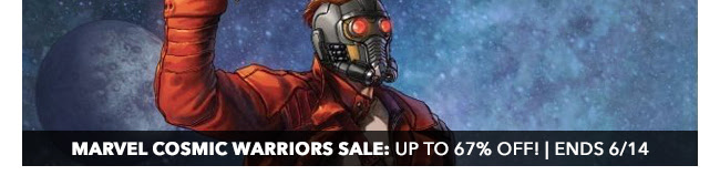 Marvel Cosmic Warriors Sale: up to 67% off! | Ends 6/14
