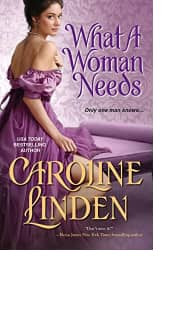 What a Woman Needs by Caroline Linden