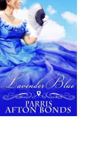 Lavender Blue by Parris Afton Bonds