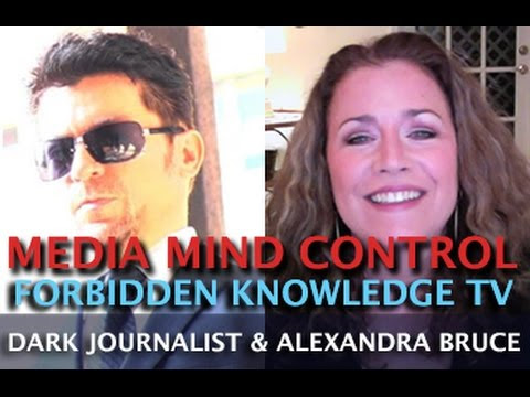 MEDIA MIND CONTROL & FORBIDDEN KNOWLEDGE TV - DARK JOURNALIST & ALEXANDRA BRUCE!  Hqdefault