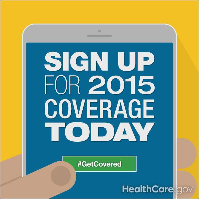 Sign Up for 2015 Coverage Today