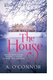 The House by A. O'Connor