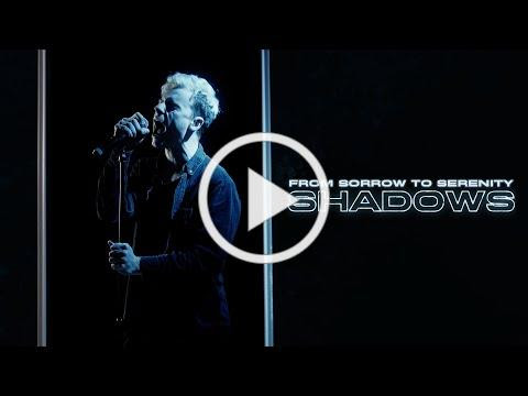From Sorrow To Serenity - Shadows (Official Video)