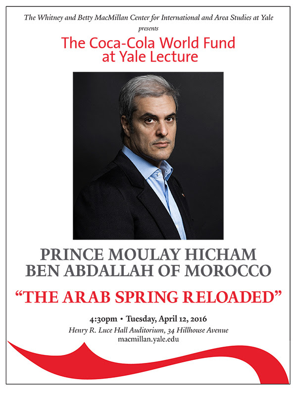 The Coca-Cola Lecture at Yale presents Prince Moulay Hicham Ben Abdallah of Morocco