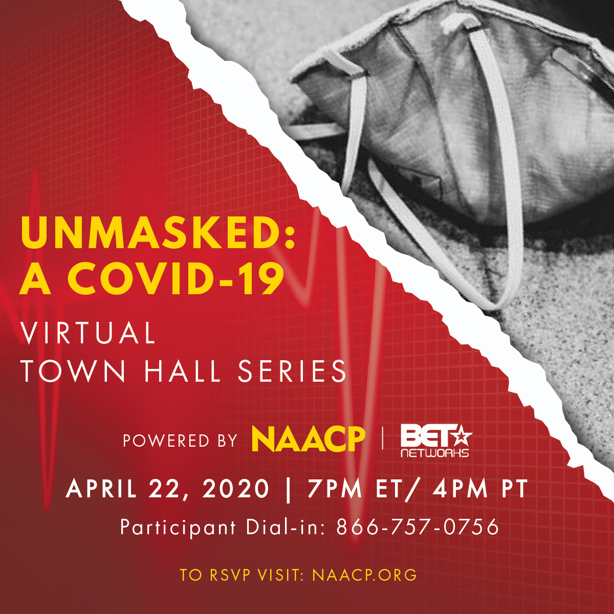 Unmasked: A COVID-19 Virtual Town Hall Series Part 3 - RSVP at naacp.org