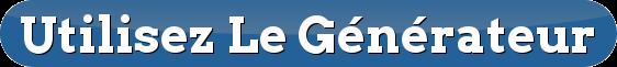 button_utilisez-le-generateur.png
