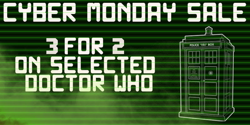 Cyber Monday Sale 3 for 2 on Selected Doctor Who