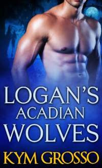 Logan s acadian wolves by kym grosso