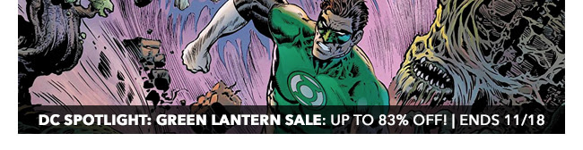 DC Spotlight: Green Lantern Sale: up to 83% off! | Ends 11/18