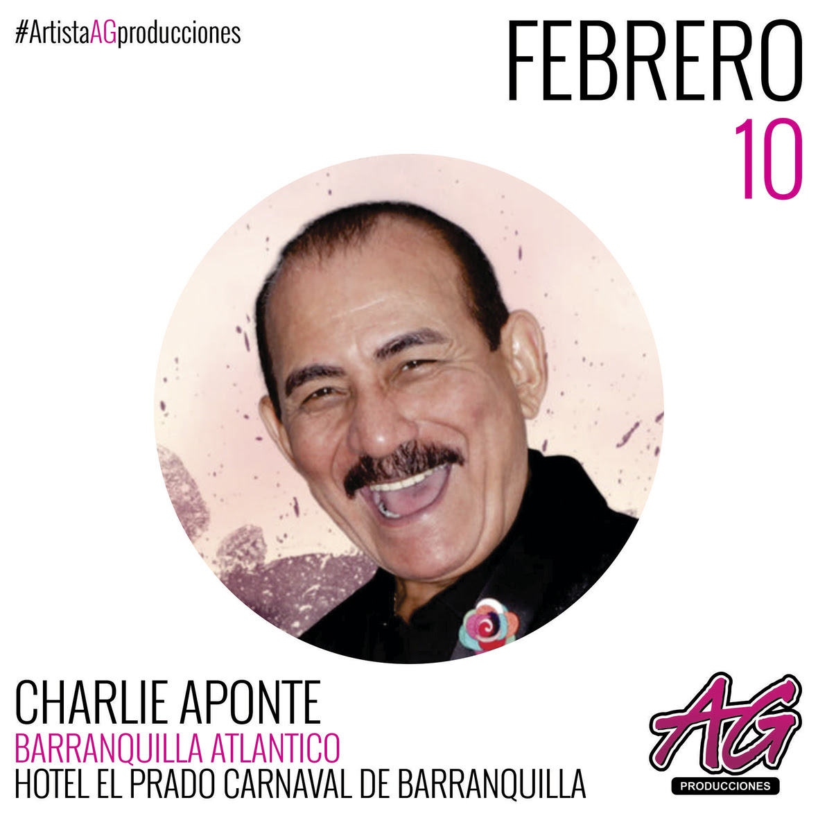 09 AG PRODUCCIONES - CHARLIE APONTE FEBRERO 10