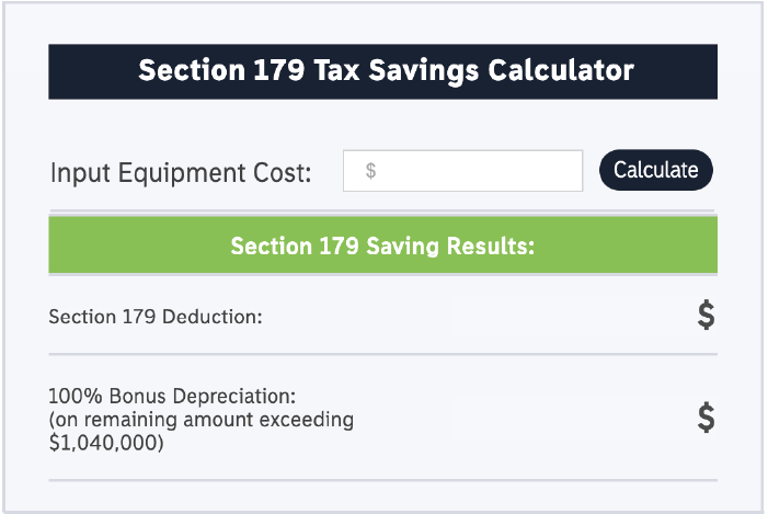 Calculate Your Section 179 Savings