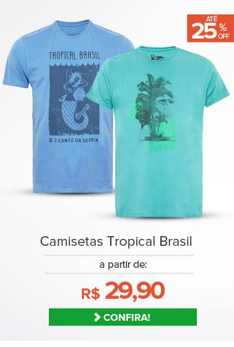 Camisetas Tropical Brasil