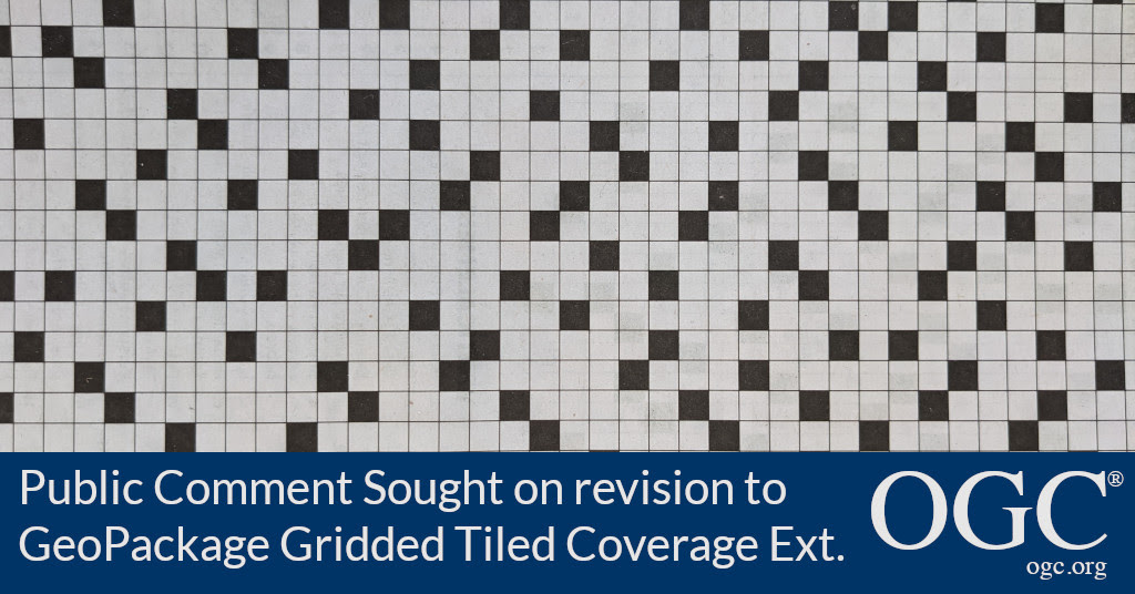 banner announcing public comment period for the GeoPackage Gridded Tiled Coverage Extension
