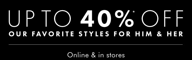 UP TO 40%* OFF