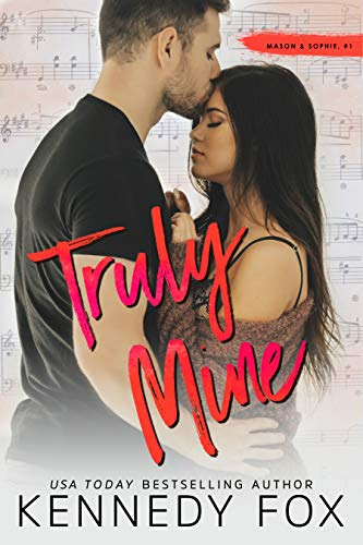 Cover for 'Truly Mine (Mason & Sophie Duet #1) (Roommate Duet Series Book 3)'