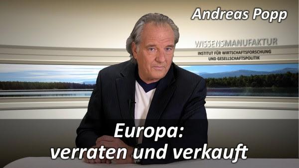 Europa: verraten und verkauft – Andreas Popp
