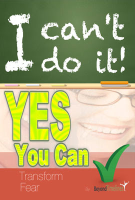 I Can't Do It Yes You Can (Transforming Fear)