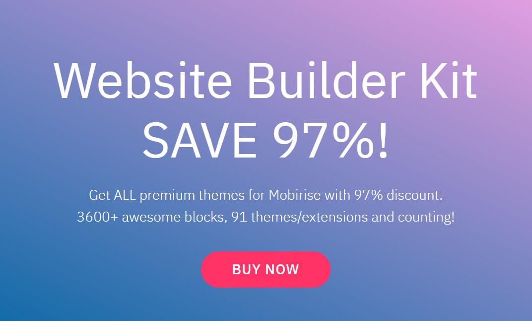 Mobirise Website Builder Kit Promo - Save 97%!