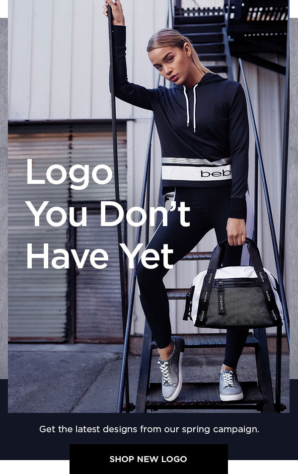 Logo You Don't Have Yet   Get the latest designs from our spring campaign.   SHOP NEW LOGO >