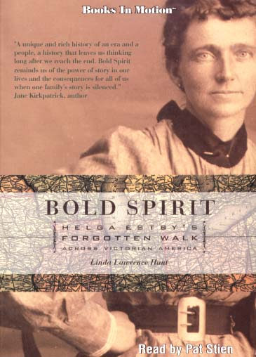 BOLD SPIRIT by Linda Lawrence Hunt, Read by Pat Stien