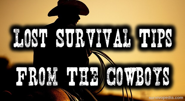 15 Lost Survival Tips From The Cowboys