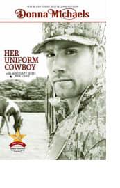 Her Uniform Cowboy by Donna Michaels