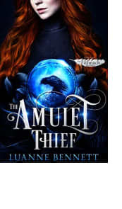 The Amulet Thief by Luanne Bennett