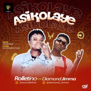 Rolletino Ft. Diamond Jimma - Asikolaye