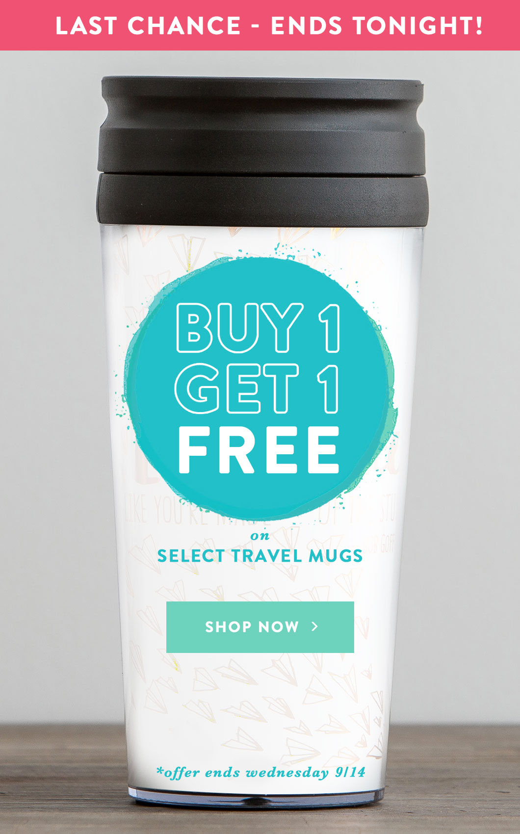 Last Chance Travel Mug BOGO