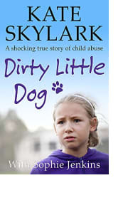 Dirty Little Dog by Kate Skylark with Sophie Jenkins