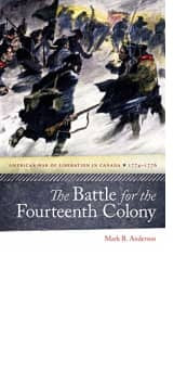 The Battle for the Fourteenth Colony by Mark R. Anderson