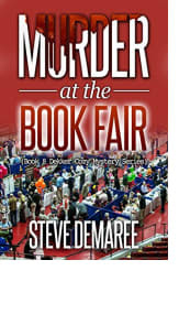 Murder at the Book Fair by Steve Demaree