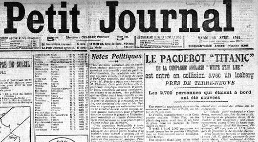 Le naufrage du Titanic raconté par Le Petit Journal (16 avril 1912)