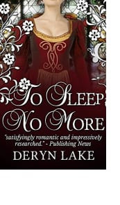 To Sleep No More by Deryn Lake