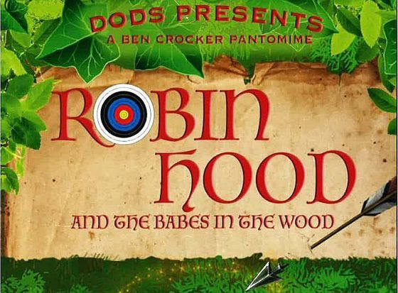 DODS Pantomime - Robin Hood & the Babes in the Wood