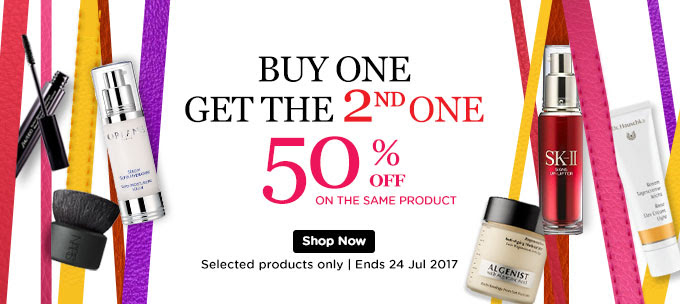 BUY ONE GET THE 2ND ONE 50% OFF! ON THE SAME PRODUCT. Ends 24 Jul 2017. *Selected products only