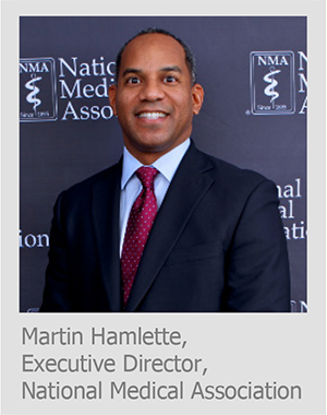 Martin Hamlette, Executive Director, National Medical Association