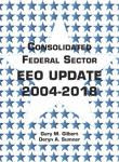 Consolidated Federal Sector EEO Update 2004-2018