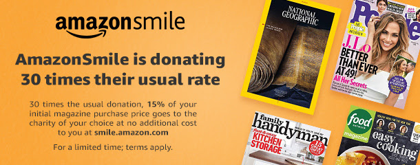 30x AmazonSmile donations on magazine subscriptions through Jan 31