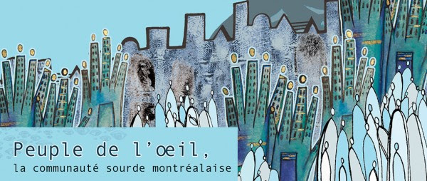 Vernissage : exposition Peuple de l'œil, la communauté sourde montréalaise – ÉcoMusée du fier Monde