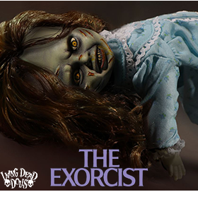 THE EXORCIST REGAN LIVING DEAD DOLL