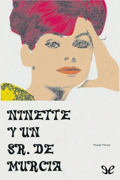 Resultado de imagen de cartel d e la pelicula Ninette y un señor de murcia