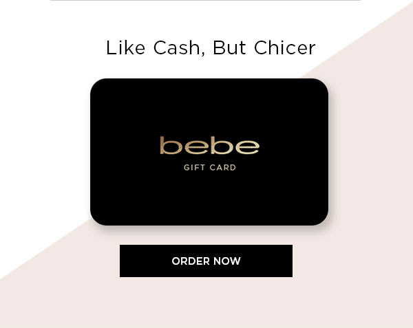 Like Cash, But Chicer   ORDER A GIFT CARD >