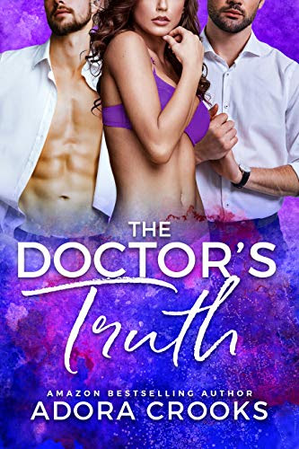 Cover for 'The Doctor's Truth (Truth or Dare Duet Book 2)'