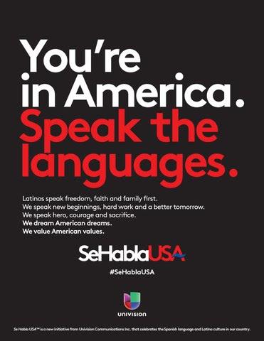 Se sacará el anuncio impreso de Univision Communications Inc. como parte de su campaña Se Habla USA