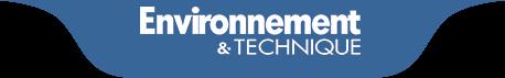 Environnement et Technique
